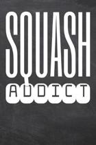 Squash Addict: Squash Notebook, Planner or Journal - Size 6 x 9 - 110 Dotted Pages - Office Equipment, Supplies -Funny Squash Gift Id
