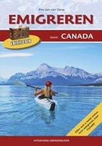Gids voor potentiele emigranten  / deel 2015 Emigreren naar Canada
