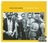 Disco Discharge - Gay Disco & Hi NRG