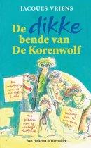 De bende van De Korenwolf - De dikke bende van De Korenwolf 1