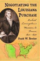 Negotiating the Louisiana Purchase