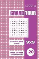 Sudoku Grand Tour - 200 Hard to Master Puzzles 9x9 (Volume 20)