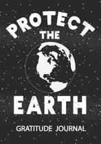 Protect The Earth - Gratitude Journal