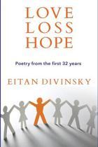 Love, Loss, Hope