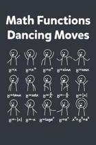 Math Functions Dancing Moves