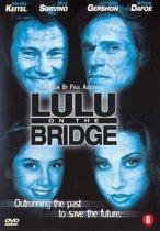 Lulu On The Bridge (dvd)