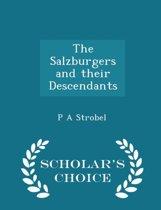 The Salzburgers and Their Descendants - Scholar's Choice Edition