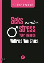 De essentie - Seks zonder stress voor mannen