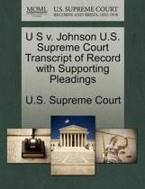 U S V. Johnson U.S. Supreme Court Transcript of Record with Supporting Pleadings