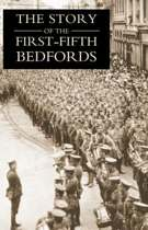 THE Story of the First-Fifth Bedfords