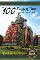 100 People to Meet Before You Die Travel to Exotic Cultures