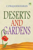 Deserts and Gardens