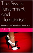 The Sissy's Punishment and Humiliation: Cockwhore For His Mistress and Master