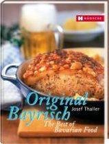 Original Bayrisch - The Best of Bavarian Food