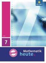 Mathematik heute 7. Schülerband. Hessen