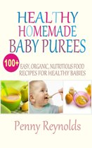 Healthy Homemade Baby Purees