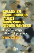 PM-reeks - Rollen en taakgebieden van de eigentijdse middenmanager