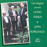 Lars Edegran Presents Lionel Ferbos