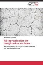 Re-Apropiacion de Imaginarios Sociales