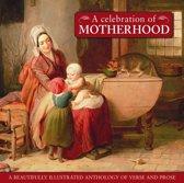 Celebration of Motherhood