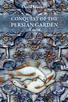 Conquest of the Persian Garden