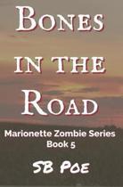 Bones in the Road