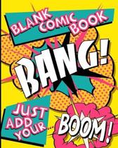 Blank Comic Book: Blank Comic Book for Kids and Adults: Make your own story with 125 pages of blank frames