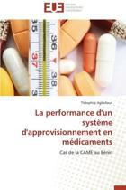 La Performance d'Un Syst�me d'Approvisionnement En M�dicaments