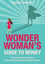 Wonder Woman's Guide to Money