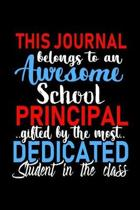 This Journal belongs to an Awesome School Principal