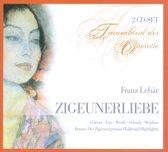 Lehar: Die Zigeunerliebe / Der Zige