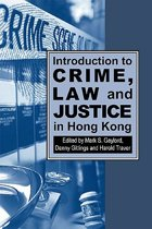 Introduction to Crime, Law and Justice in Hong Kong