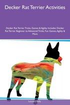 Decker Rat Terrier Activities Decker Rat Terrier Tricks, Games & Agility Includes