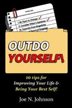 Outdo Yourself!