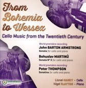 From Bohemia To Wessex: Cello Music From The 20Th