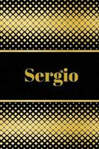 Sergio: Personalized Journal to write in Positive Thoughts, Work Ideas, Business for Men, Entrepreneurs gifts holidays