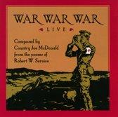 Country Joe Mcdonald - War War War Live