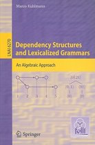 Dependency Structures and Lexicalized Grammars