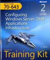 MCTS Self-Paced Training Kit (Exam 70-643)