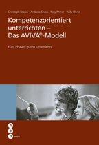 Kompetenzorientiert unterrichten - Das AVIVA