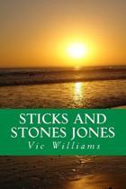 Sticks and Stones Jones