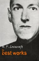 H. P. Lovecraft: The Best Works