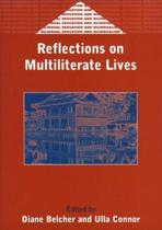 Reflections on Multiliterate Lives