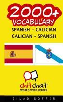 2000+ Spanish - Galician Galician - Spanish Vocabulary