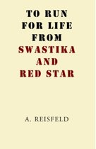 To Run For Life From Swastika And Red Star