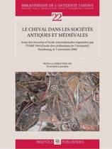 BAT 22 Le cheval dans les societes antiques et medievales