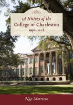 A History of the College of Charleston, 1936-2008