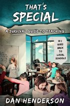 That's Special A Survival Guide To Teaching