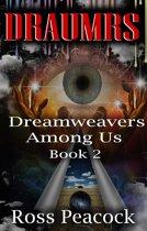 Dreamweavers Among Us: Book Two - Blue