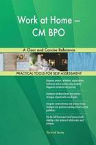 Work at Home - CM Bpo a Clear and Concise Reference